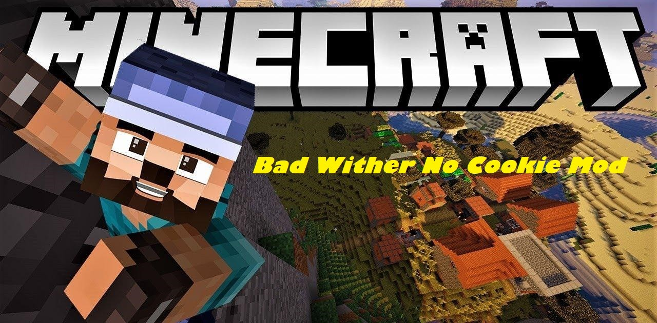 Bad Wither No Cookie Mod