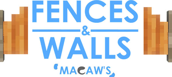 Macaw's Fences and Walls Mod