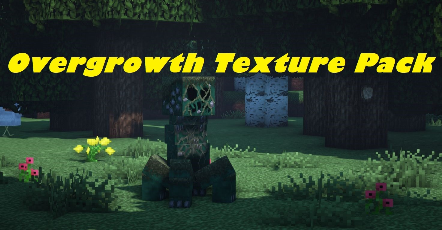 Overgrowth Texture Pack